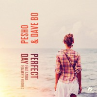 Pesho & Dave Bo feat. Laura Elizabeth Hughes Perfect Day