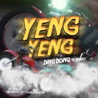 Ding Dong Feat Bravo Ravers Yeng Yeng