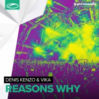 Denis Kenzo & Vika Reasons Why