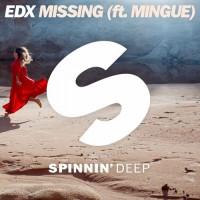 EDX feat. Mingue Missing