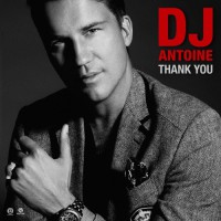 DJ Antoine Thank You