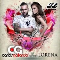Carlos Gallardo Feat Lorena Get It Up