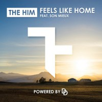 The Him Feat. Son Mieux Feels Like Home