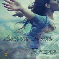 Andrew Dream Heaven