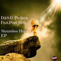D&s D Projects Feat Poet Molz Shameless Hope EP