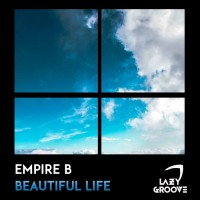 Empire B Beautiful Life