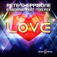 Pete Sheppibone & Sashman Feat Toni Fox Love