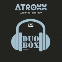 Atroxx Let\'s Go EP