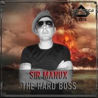 Sir Manux The Hard Boss