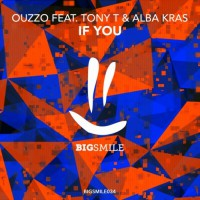 Ouzzo feat. Tony T & Alba Kras If You