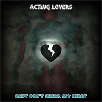 Acting Lovers Bart Don\'t Break My Heart