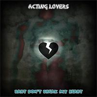 Acting Lovers Bart Don\'t Break My Heart