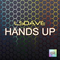 Lsdave Hands Up