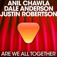 Anil Chawla Feat Justin Robertson We Are All Together