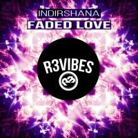 Indirshana Faded Love