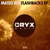 Mateo Rey Flashbacks EP
