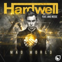 Hardwell feat. Jake Reese Mad World