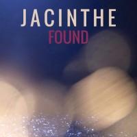 Jacinthe Found