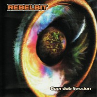 Rebelbit Overdub Session