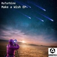 Ruturbine Make A Wish EP