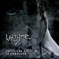 Unzyme Until The Guilt Is Forgiven