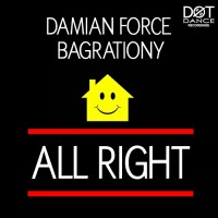 Damian Force Feat Mike Bagrationy All Right