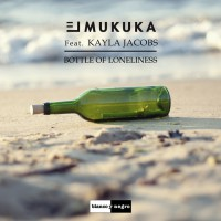 El Mukuka feat Kayla Jacobs Bottle Of Loneliness