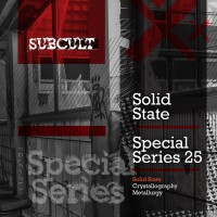 Solid State SUB CULT Special Series EP 25