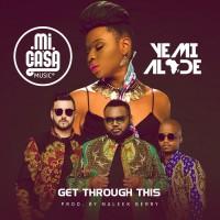 Yemi Alade & Mi Casa Get Through This
