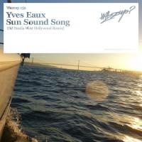 Yves Eaux Sun Sound Song