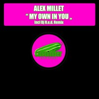 Alex Millet My Own In You
