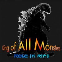 Hole In Rift King Of All Monsters