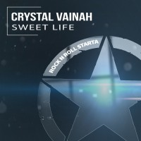 Crystal Vainah Sweet Life