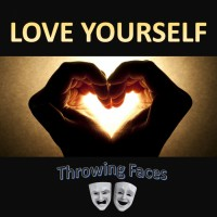 Throwing Faces Love Yourself