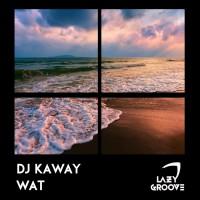 Dj Kaway WAT