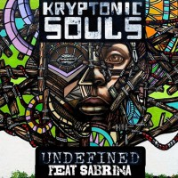 Kryptonic Souls feat Sabrina Undefined (Remixes)