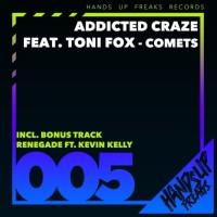 Addicted Craze Feat Toni Fox Comets