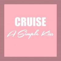 Cruise A Simple Kiss