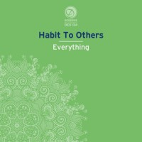 Habit To Others Everything