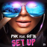 Dj Phk Feat Gifta Set Up