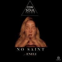 Consoul Trainin feat. Eneli No Saint