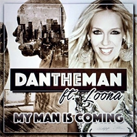 DanTheMan ft. Loona My Man Is Coming