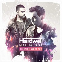 Hardwell feat. Jay Sean Thinking About You