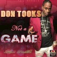 Don Tooks Not A Game