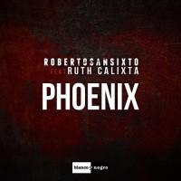 Roberto Sansixto Feat. Ruth Calixta Phoenix