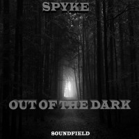 Spyke Out Of The Dark