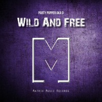 Party Popper Aka D Wild & Free