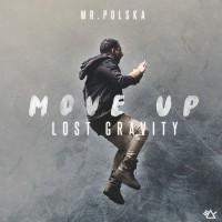 Mr. Polska Move Up (Lost Gravity)