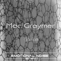Mac Graymer Strike