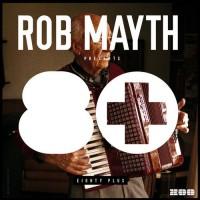 Rob Mayth Hardcore Vibes